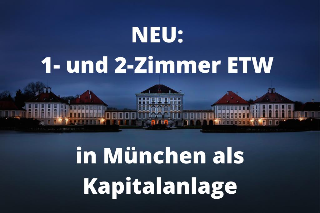 NEU: 1 und 2-Zimmer-Eigentumswohnungen in München