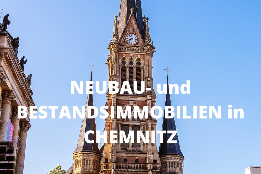 Neubau- und Bestandsimmobilien in Chemnitz