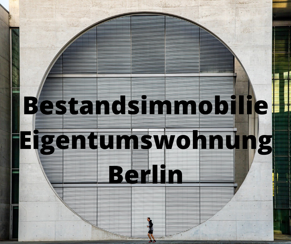 Bestands-Eigentumswohnungen Berlin