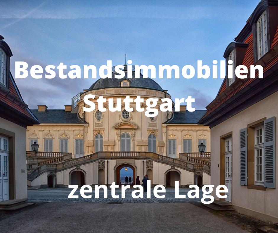 Bestandsimmobilien Stuttgart – zentrale Lage