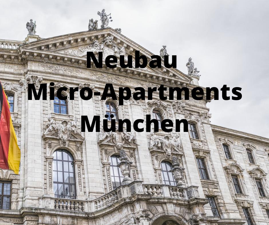 Neubau Micro-Apartments München